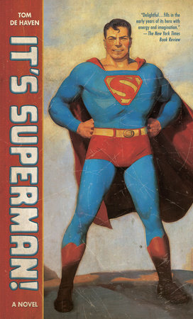 It's Superman! by Tom De Haven