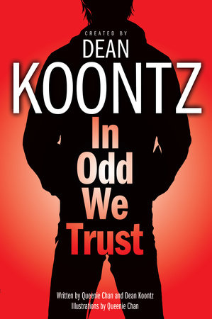 In Odd We Trust (Graphic Novel) by Dean Koontz