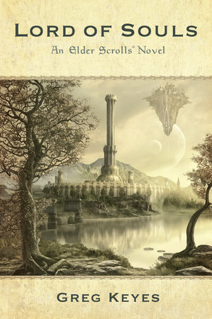 Lord of Souls: An Elder Scrolls Novel by Greg Keyes