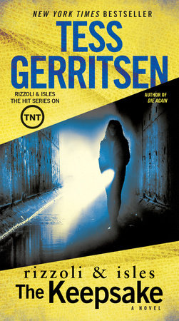 The Keepsake: A Rizzoli & Isles Novel by Tess Gerritsen