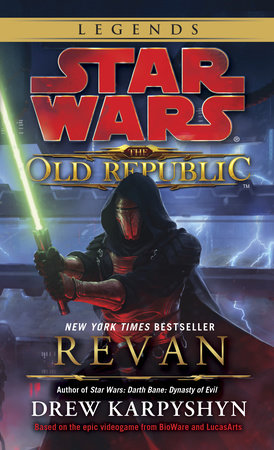 Revan: Star Wars Legends (The Old Republic) by Drew Karpyshyn