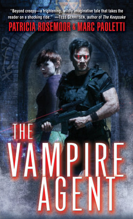 The Vampire Agent by Patricia Rosemoor and Marc Paoletti