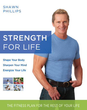 Strength for Life by Shawn Phillips