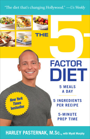 The 5-Factor Diet by Harley Pasternak, M.Sc. and Myatt Murphy