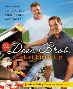 The Deen Bros. Get Fired Up
