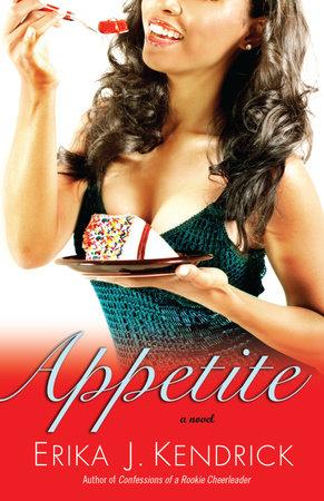Appetite by Erika J. Kendrick