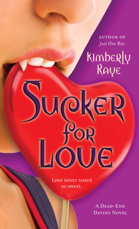 Sucker for Love by Kimberly Raye