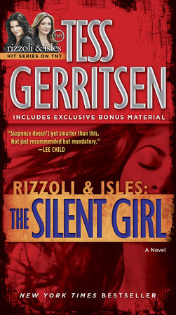 The Silent Girl (with bonus short story Freaks) by Tess Gerritsen