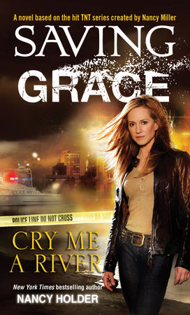 Saving Grace: Cry Me a River by Nancy Holder