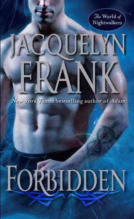 Forbidden by Jacquelyn Frank