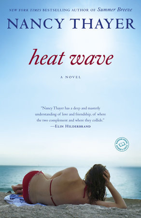 Heat Wave by Nancy Thayer
