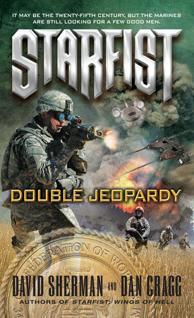 Starfist: Double Jeopardy by David Sherman and Dan Cragg