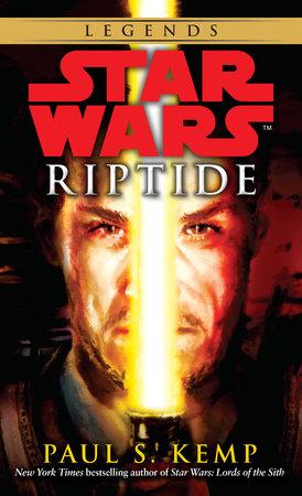 Riptide: Star Wars Legends by Paul S. Kemp