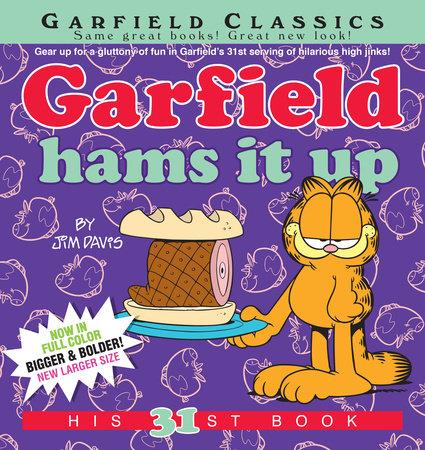Garfield Hams It Up by Jim Davis