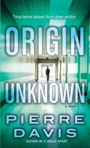 Origin Unknown