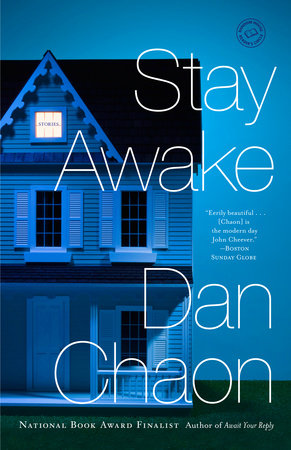 Stay Awake by Dan Chaon