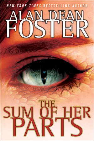 The Sum of Her Parts by Alan Dean Foster