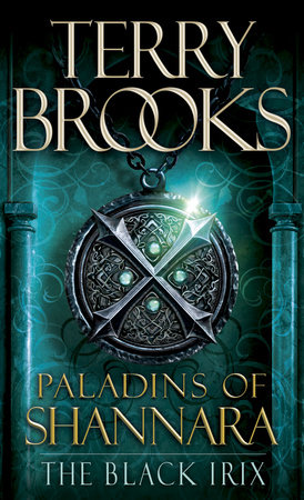 Paladins of Shannara: The Black Irix (Short Story) by Terry Brooks