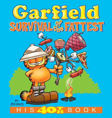 Garfield: Survival of the Fattest by Jim Davis