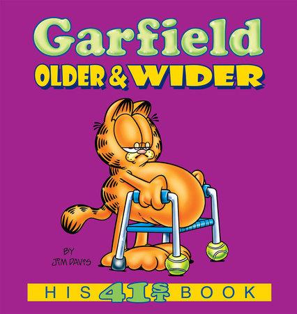 Garfield Older & Wider by Jim Davis