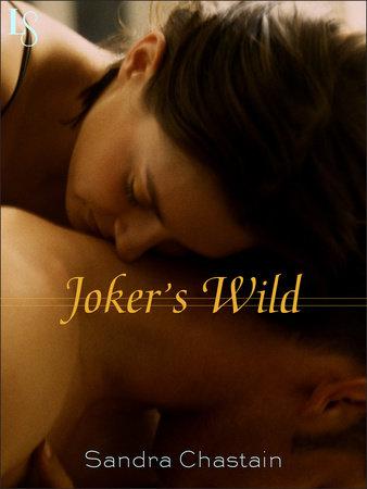 Joker's Wild by Sandra Chastain