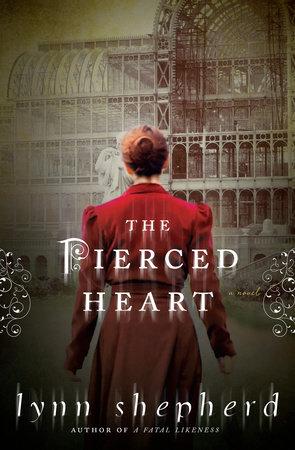 The Pierced Heart by Lynn Shepherd