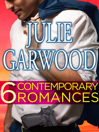 Six Contemporary Garwood Romances Bundle by Julie Garwood