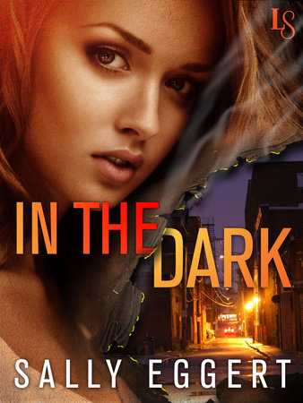 In the Dark by Sally Eggert