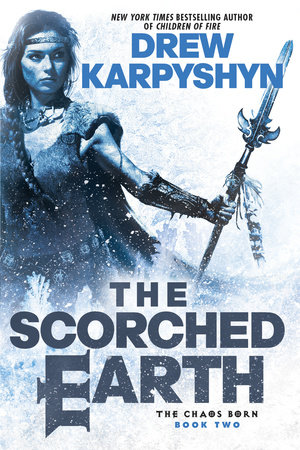 The Scorched Earth by Drew Karpyshyn