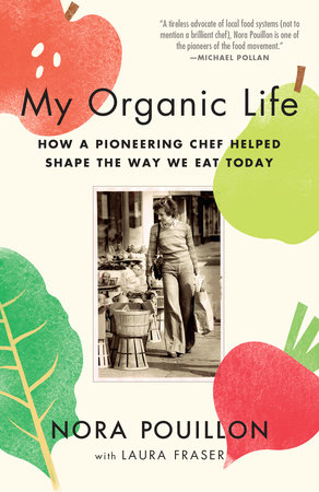 My Organic Life by Nora Pouillon