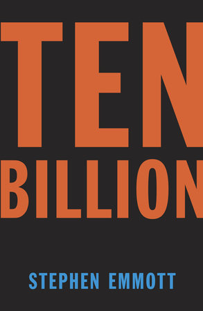 Ten Billion by Stephen Emmott