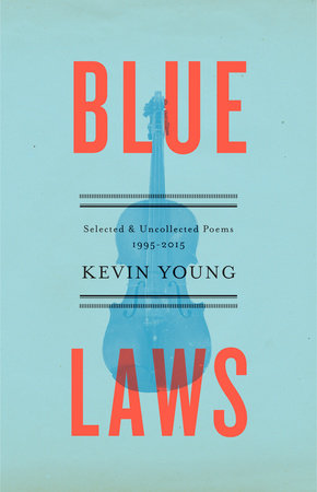 Blue Laws by Kevin Young
