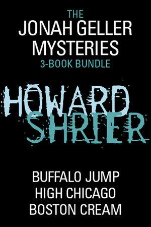 Jonah Geller Mysteries 3-Book Bundle by Howard Shrier