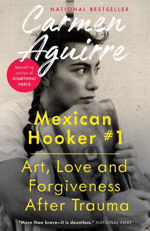 Mexican Hooker #1 by Carmen Aguirre
