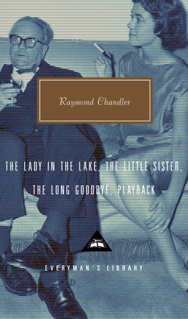 The Lady in the Lake, The Little Sister, The Long Goodbye, Playback by Raymond Chandler