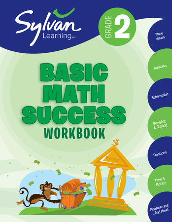 2nd Grade Basic Math Success Workbook by Sylvan Learning