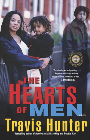 The Hearts of Men by Travis Hunter