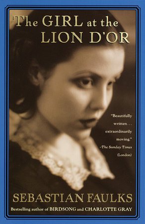 The Girl at the Lion d'Or by Sebastian Faulks