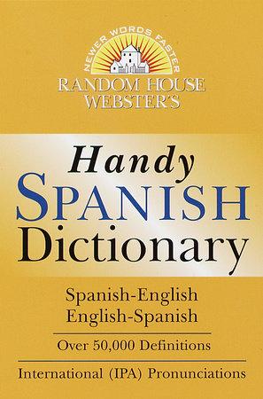 Random House Webster's Handy Spanish Dictionary by Random House
