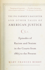 The Pig Farmer's Daughter and Other Tales of American Justice