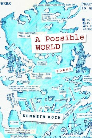 A Possible World by Kenneth Koch