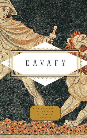 Cavafy: Poems by C.P. Cavafy