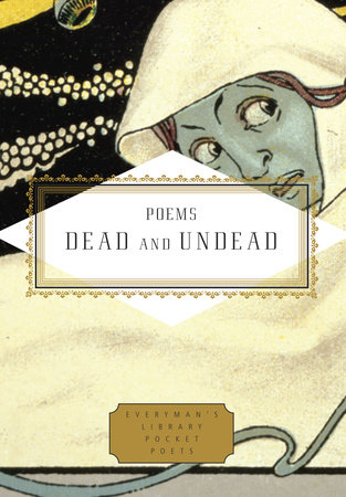 Poems Dead and Undead by
