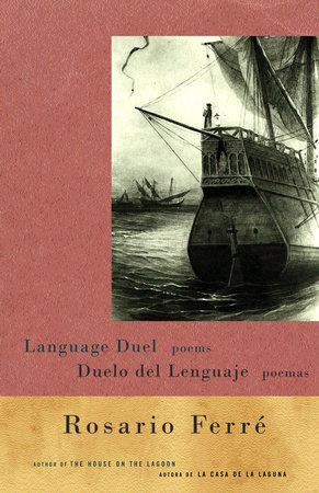 Duelo del lenguaje / Language Duel by Rosario Ferré