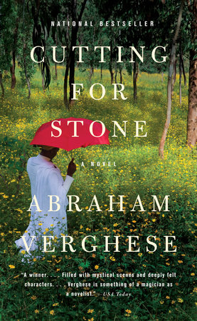 Cutting for Stone by Abraham Verghese