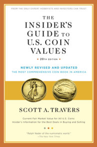 The Insider's Guide to U.S. Coin Values, 20th Edition