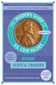 The Insider's Guide to U.S. Coin Values, 21st Edition