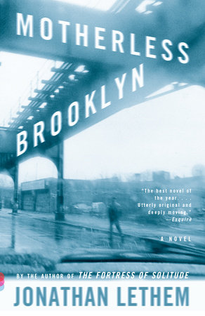 Motherless Brooklyn (Movie Tie-In Edition) by Jonathan Lethem
