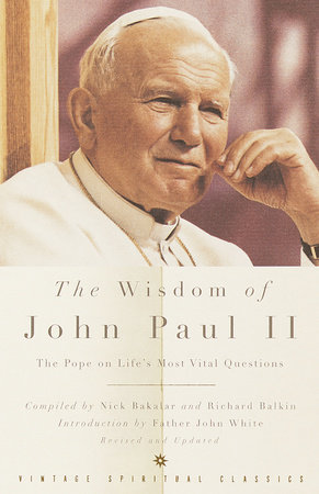 The Wisdom of John Paul II by Pope John Paul II