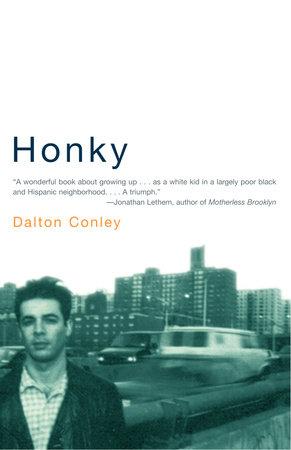 Honky by Dalton Conley